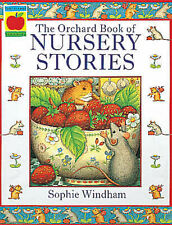 The Orchard Book of Nursery Stories by Sophie Windham (Paperback, 1993)
