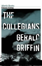 The Collegians (Crime Classics), Gerald Griffin
