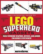 Elite Weapons for LEGO Fanatics: Build Working Handcuffs, Body Armor, Batons, Su