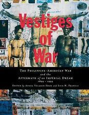 Vestiges of War: The Philippine-American War and the Aftermath of an I-ExLibrary