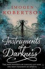 Instruments of Darkness by Imogen Robertson (Paperback, 2010)