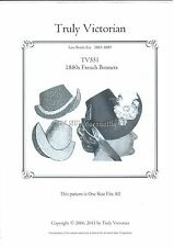 Truly Victorian TV551 Sewing Pattern for 1880's french bonnet UNCUT