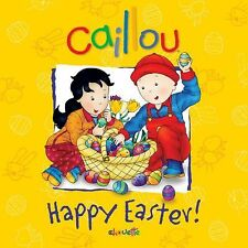Caillou: Happy Easter!