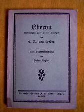 """""""Oberon (König der Elfen) - Romantische Oper in drei Aufzügen"""" (1914)"""