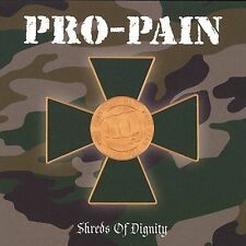 Shreds of Dignity Pro-Pain MUSIC CD