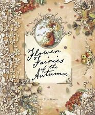 Flower Fairies of the Autumn by Cicely Mary Barker c2008 NEW Hardcover