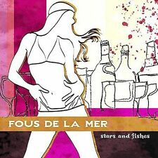 Stars and Fishes by Fous de la Mer (CD, Sep-2004, Neurodisc Records)
