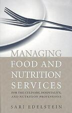 Managing Food and Nutrition Services for the Culinary, Hospitality, and...