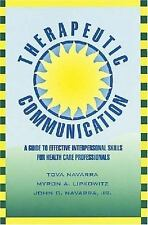 Therapeutic Communication : A Guide to Effective Interpersonal Skills -ExLibrary