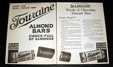 1919 OLD MAGAZINE PRINT AD, TOURAINE CHOCOLATE ALMOND BAR CHOCK-FULL OF ALMONDS!