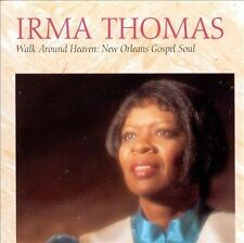 Irma Thomas - Walk Around Heaven: New Orleans Gospel Soul - Rounder NEW