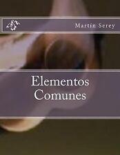 Elementos Comunes by Martín Serey (2015, Paperback)