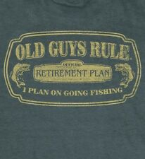 """OLD GUYS RULE """" RETIREMENT PLAN """"  I PLAN ON GOING FISHING """" BOAT TACKLE S/S XL"""