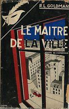 EO LE MASQUE N° 309 + JAQUETTE + R.L. GOLDMAN : LE MAÎTRE DE LA VILLE