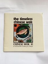 The Timeless Chinese Wok by Meyer - paperback booklet in English and French
