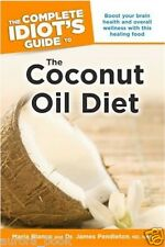 The Complete Idiot's Guide to the Coconut Oil Diet by Maria & Pendleton WT68879