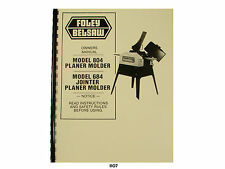 Foley  Belsaw Model 684 & 804 Planer  Molder Operating & Parts List Manual *1107