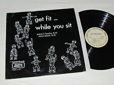 GET FIT WHILE YOU SIT LP Activity Records Inc Canada AR-516 Children Phys.Ed. VG