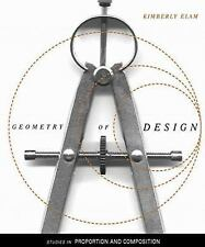 Geometry of Design: Studies in Proportion and Composition ~ Elam, Kimberly PB