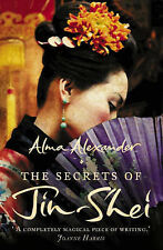 The Secrets of Jin-Shei, Alma Alexander
