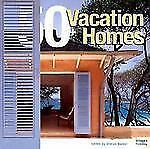Vacation: 50 Great Holiday Homes (Architecture), General, Residential, ., Images