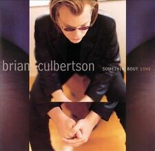 Somethin Bout Love by CULBERTSON,BRIAN