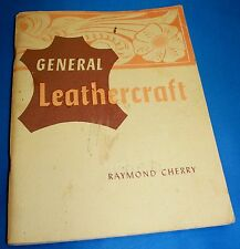 "VINTAGE ""GENERAL LEATHERCRAFT "" LEATHER BOOK-RAYMOND CHERRY"