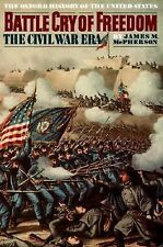 Battle Cry of Freedom: The Civil War Era (The Oxford History of the United State