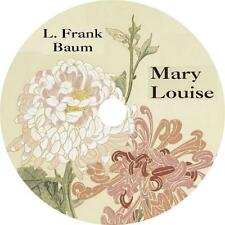 Mary Louise, L. Frank Baum Young Childrens Audiobook Fiction English 4 Audio CDs