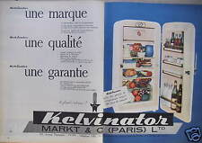 PUBLICITÉ 1959 RÉFRIGÉRATEUR KELVINATOR MARKT & C° PARIS - ADVERTISING