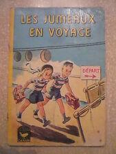 LES JUMEAUX EN VOYAGE. Collection CANARI.1964. Librairie CHARPENTIER PARIS.1964.