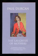 Paul Durcan - The Laughter of Mothers; SIGNED 1st/1st