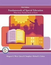 Fundamentals of Special Education : What Every Teacher Needs to Know by...