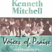 Kenneth Mitchell & Voices of Pra: Our Praise to You  Audio Cassette