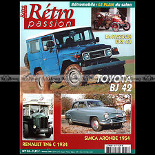 RETRO PASSION N°136 TOYOTA LAND CRUISER BJ 42 AUTOBUS RENAULT TN6 SIMCA ARONDE