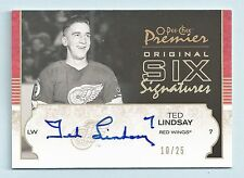 TED LINDSAY 2007/08 O-PEE-CHEE PREMIER ORIGINAL SIX SIGNATURES GOLD AUTO /25