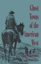 Ghost Towns of the American West-ExLibrary