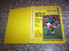 ALMANACCO ILLUSTRATO DEL CALCIO 1973 PANINI OTTIMO TIPO RIZZOLI-CARCANO-ALBUM