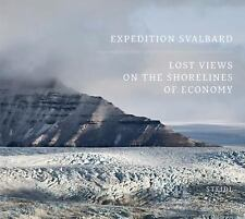 EXPEDITION SVALBARD - NEW HARDCOVER BOOK