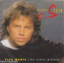 """★★ 7"""" - MICHAEL STEIN - Viva Maria - Ungespielt!!"""