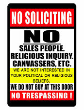 NO TRESPASSING Sign..Keep EM' away..No Soliciting SIGN..NO Rust Aluminum..relig3
