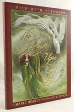 The Names Upon The Harp: Irish Myths And Legends by Marie Heaney Art by P. J. Ly