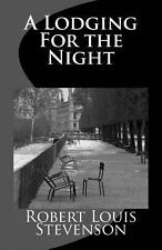 A Lodging for the Night by Robert Stevenson (2013, Paperback)