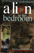 A Lion in the Bedroom: The Fabulous High-life of the Heiress Who Couldn't Say No