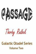 Passage by Thorby Rudbek (2013, Paperback)