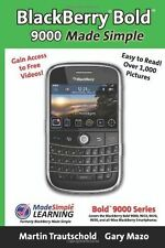 BlackBerry(r) Bold(tm) 9000 Made Simple: For the Bold(tm) 9000, 9010, 9020,...