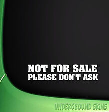 NOT FOR SALE STICKER JDM FUNNY VW VAUXHALL SAXO