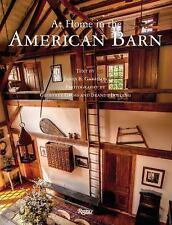 AT HOME IN THE AMERICAN BARN (9780847847495) - JAMES B. GARRISON (HARDCOVER) NEW
