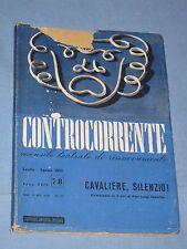 Controcorrente Teatrale Rinnovamento - CAVALIERE, SILENZIO! - P.L. Sebellin (L3)