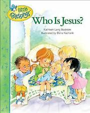 Acc, Who is Jesus? (Little Blessings), Bostrom, Kathleen Long, 0842351442, Book